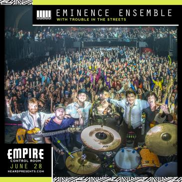 Eminence Ensemble w/ Trouble In The Streets: Main Image