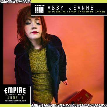 KUTX & Heard Presents: Abby Jeanne w/ Pleasure Venom-img