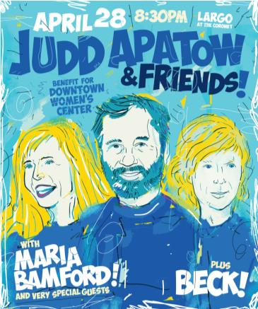 Judd Apatow & Friends - Benefit for Downtown Women's Center: Main Image