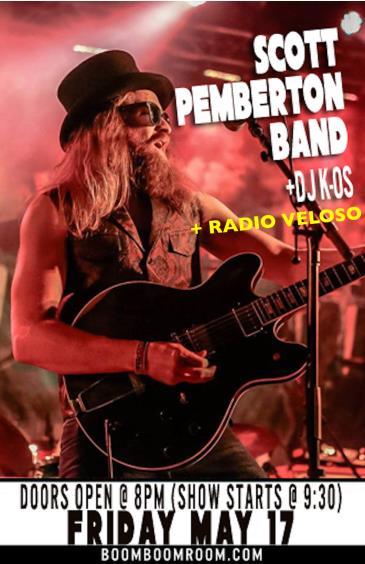 SCOTT PEMBERTON BAND (+ RADIO VELOSO) + DJ K-OS: