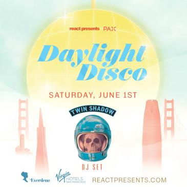 DAYLIGHT DISCO (SF): Twin Shadow (DJ Set): Main Image