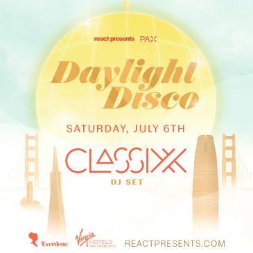 DAYLIGHT DISCO (SF): CLASSIXX (DJ Set): Main Image