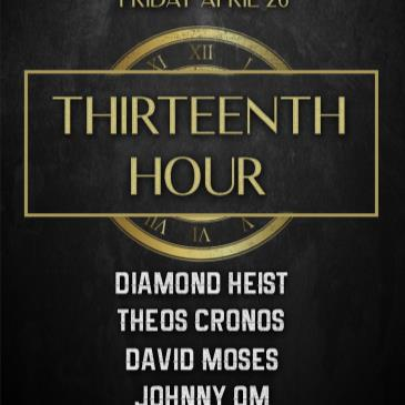 BARDOT FRIDAY 4.26 AFTER HOURS: THIRTEENTH HOUR-img