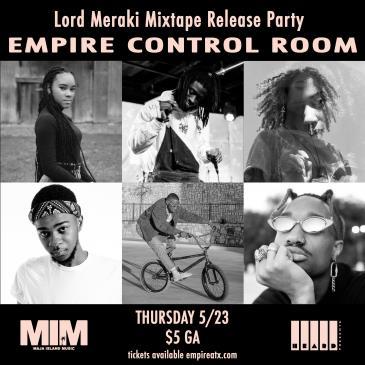 Lord Meraki (Mixtape Release) w/ Drint, Eimaral Sol + More!-img