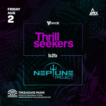 Thrillseekers b2b Neptune Project @ Treehouse Miami: Main Image