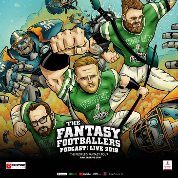 The Fantasy Footballers Podcast: Live: Main Image