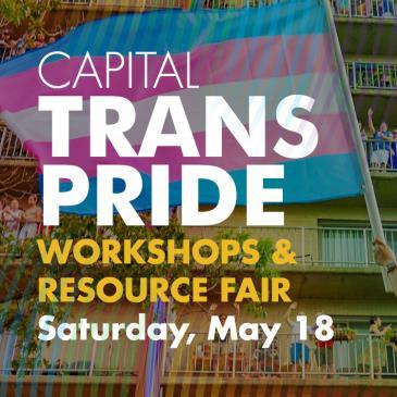 Capital Trans Pride Workshops & Resource Fair: Main Image