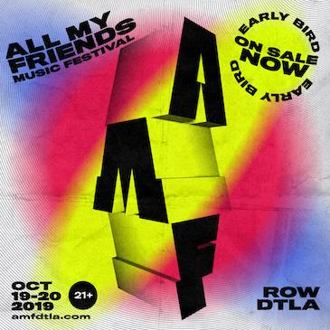 All My Friends Music Festival DTLA: Main Image