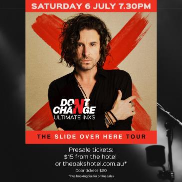 DON'T CHANGE- ULTIMATE INXS EXPERIENCE: Main Image
