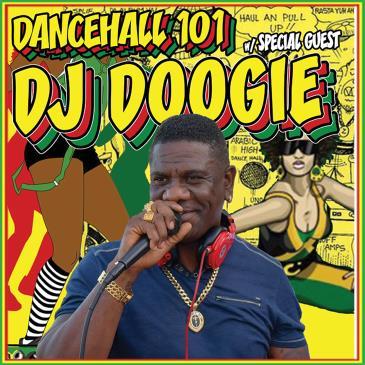 DANCEHALL 101 w/ DJ DOOGIE (TnT Soundstation)-img
