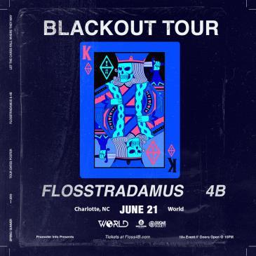 4B X Flosstradamus - CHARLOTTE: Main Image