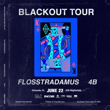 4B X Flosstradamus - ORLANDO: Main Image