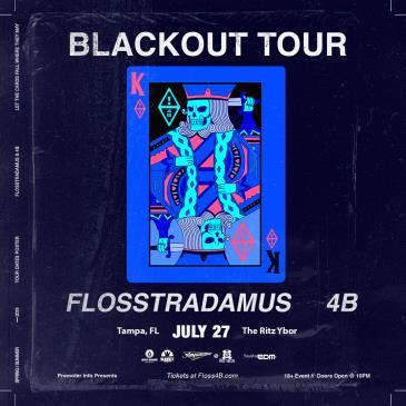 4B X Flosstradamus - TAMPA: Main Image