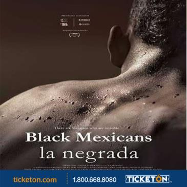 LA NEGRADA (BLACK MEXICANS)