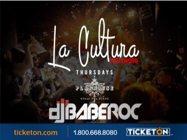 LA CULTURA THURSDAYS | BABEROC - DJ NELSON AT PLAYHOUSE: Main Image