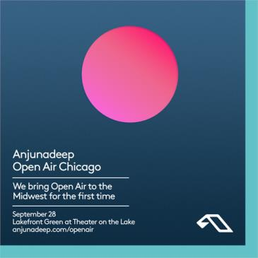 Anjunadeep Open Air: Chicago: Main Image