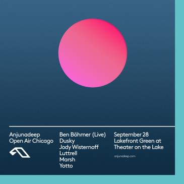Anjunadeep Open Air: Chicago-img