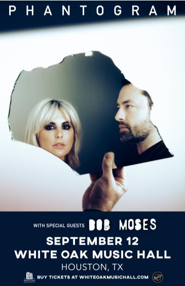 Phantogram with special guest Bob Moses: Main Image