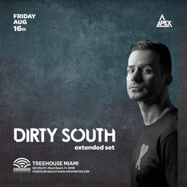 Dirty South @ Treehouse Miami: Main Image