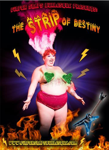 The Strip Of Destiny - A Tenacious D Burlesque Tribute: Main Image