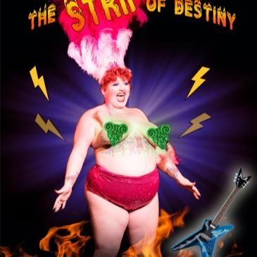 The Strip Of Destiny - A Tenacious D Burlesque Tribute-img