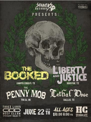 The Booked, Liberty & Justice, The Penny Mob, Lethal Dose: Main Image