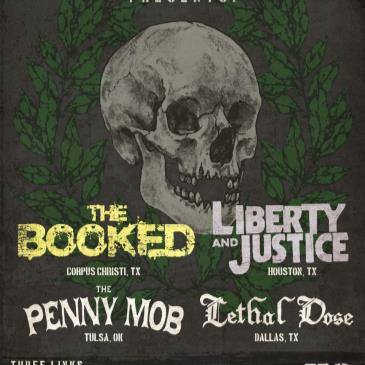 The Booked, Liberty & Justice, The Penny Mob, Lethal Dose-img