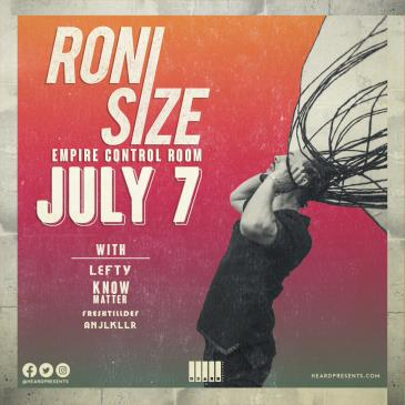 Roni Size w/ Lefty, Know Matter, FreshtillDef and anjlkllr: Main Image
