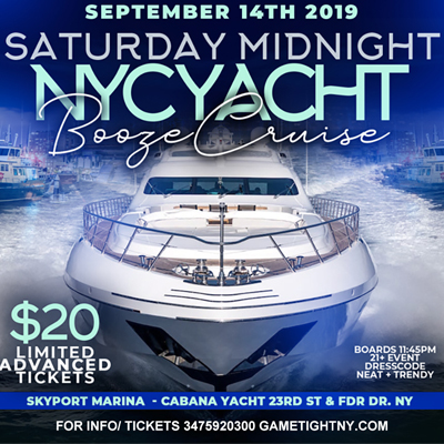 NYC Booze Cruise Party at Skyport Marina Cabana Yacht Sat Sept 14th, 2019 Tickets Party | GametightNY.com