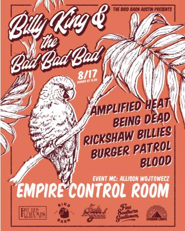 Billy King & the BBB with Being Dead, Amplified Heat + more: Main Image