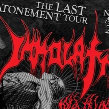 "Immolation  ""The last Atonement Tour""-img"
