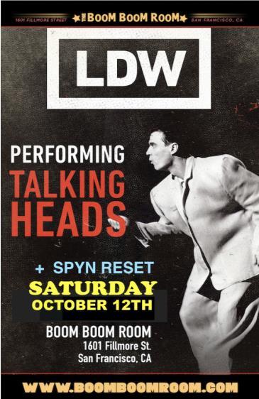 LDW (Talking Heads Tribute)  + SPYN RESET (+ DJ Kevvy Kev): Main Image
