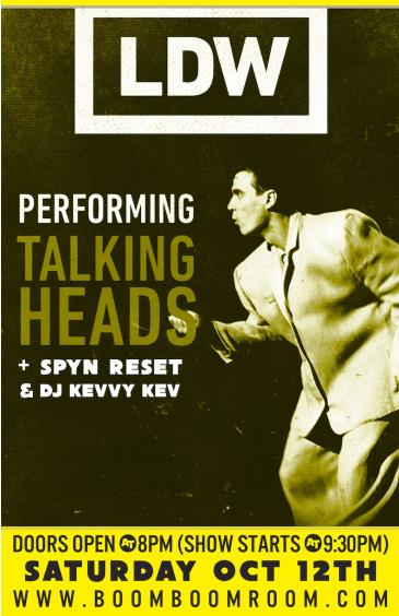 LDW (Talking Heads Tribute)  + SPYN RESET (+ DJ Kevvy Kev): Main Image