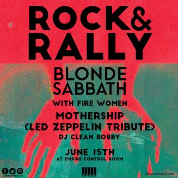 Rock & Rally: Blonde Sabbath w/ Fire Women, Mothership: Main Image