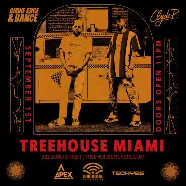 Amine Edge & Dance + Clyde P @ Treehouse Miami: Main Image