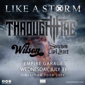 Like A Storm & Through Fire w/ Stitched Up Heart & Wilson: Main Image