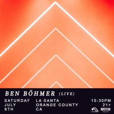 Anjunadeep: Ben Böhmer (live): Main Image