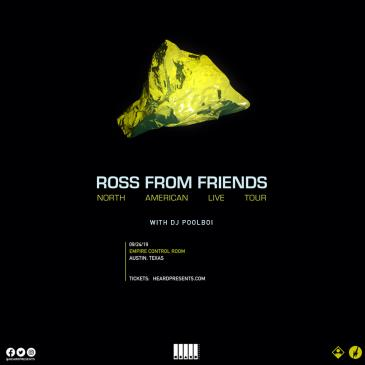Ross from Friends with DJ Poolboi: Main Image