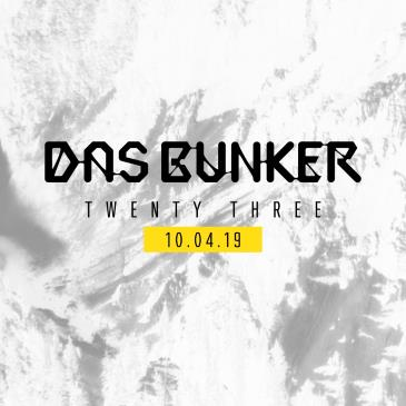 Das Bunker 23rd Anniversary: Main Image