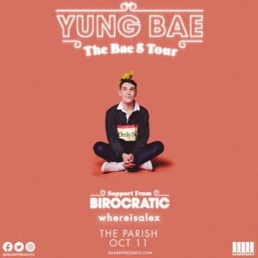 YUNG BAE w/ Birocratic and whereisalex-img