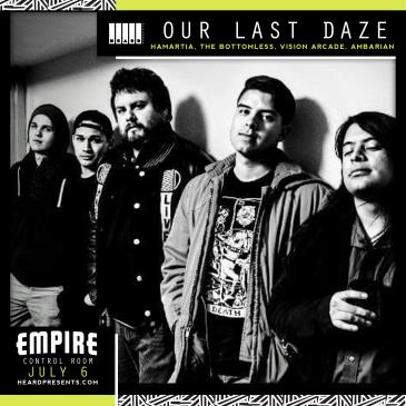 Our Last Daze with Hamartia, The Bottomless, Vision Arcade-img