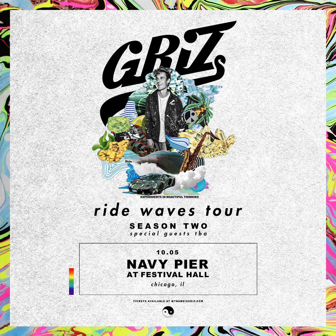 Buy Tickets to GRiZ - Ride Waves Tour: Season Two in Chicago on Oct