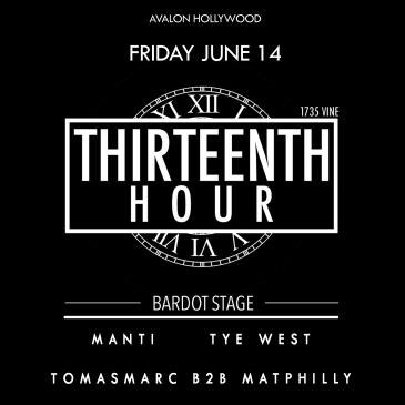 BARDOT FRIDAY 6.14 AFTER HOURS: THIRTEENTH HOUR: Main Image