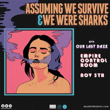 Assuming We Survive & We Were Sharks w/ Our Last Daze-img
