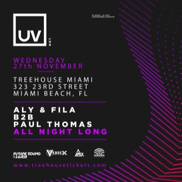 Aly & Fila x Paul Thomas @ Treehouse Miami-img