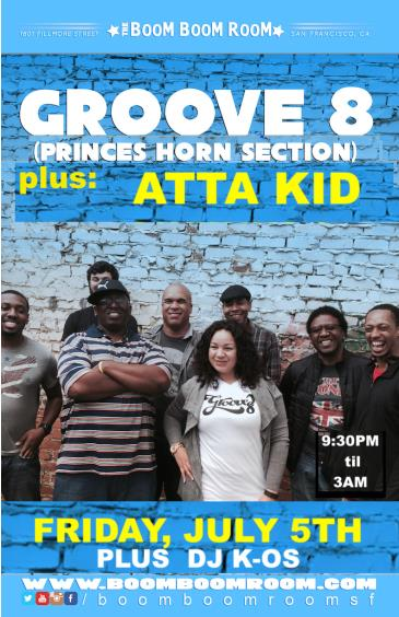 GROOVE 8 (Prince Horns/Paul Simon Band) + ATTA KIDD +DJ K-OS: Main Image