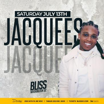 JACQUEES AT BLISS: Main Image