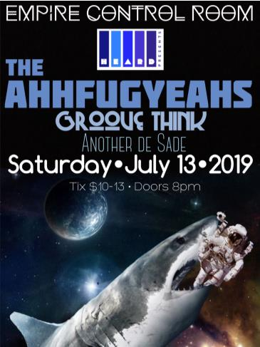 The AhhFugYeahs with Groove Think & Another De Sade: Main Image