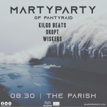 MartyParty (of PANTyRAiD) w/ Kilgo Beats, DROPT, Wiskers-img