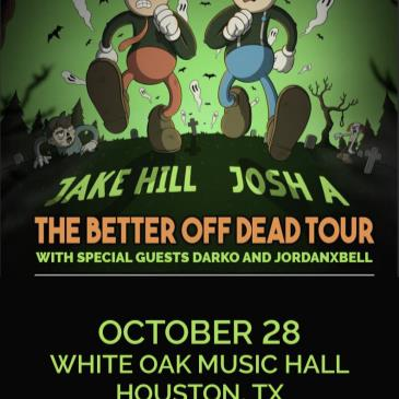JOSH A + JAKE HILL with special guests Darko and Jordanxbell-img